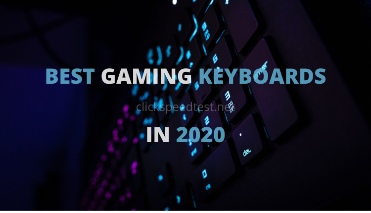 Best gaming keyboards in 2020